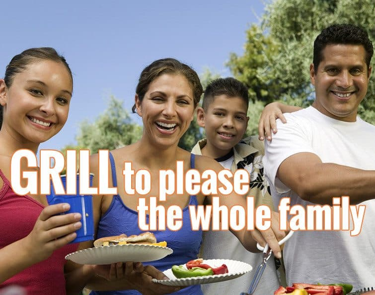 Grill to Please the Whole Family