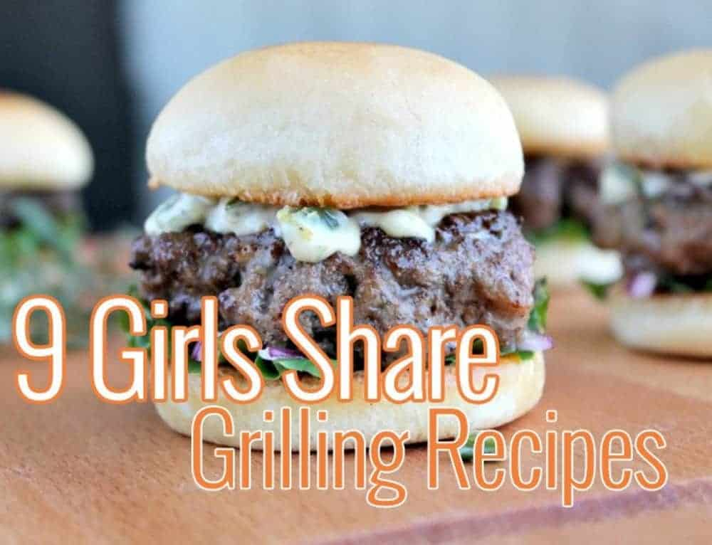 July Grilling Recipes from the Girls