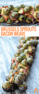 Brussels Sprouts Bacon Weave