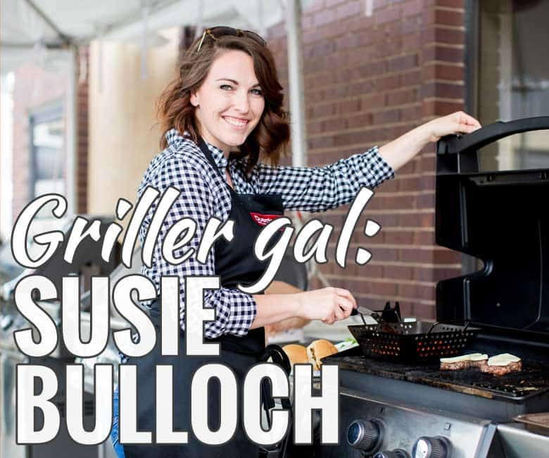 Griller Gal Susie Bulloch Girls Can Grill