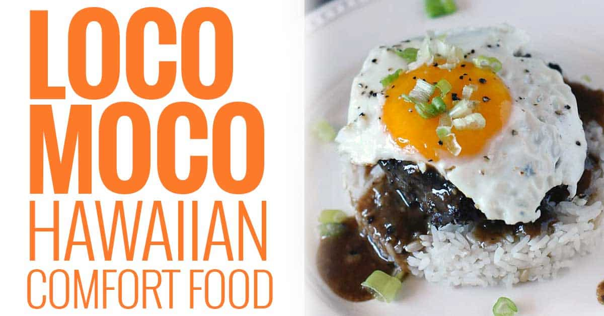 Loco Moco Hawaiian Comfort Food Girls Can Grill