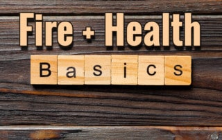 Text that says fire and health basics
