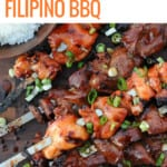 skewers of pork and chicken Filipino BBQ with a bowl of white rice