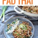 Grilled Pad Thai